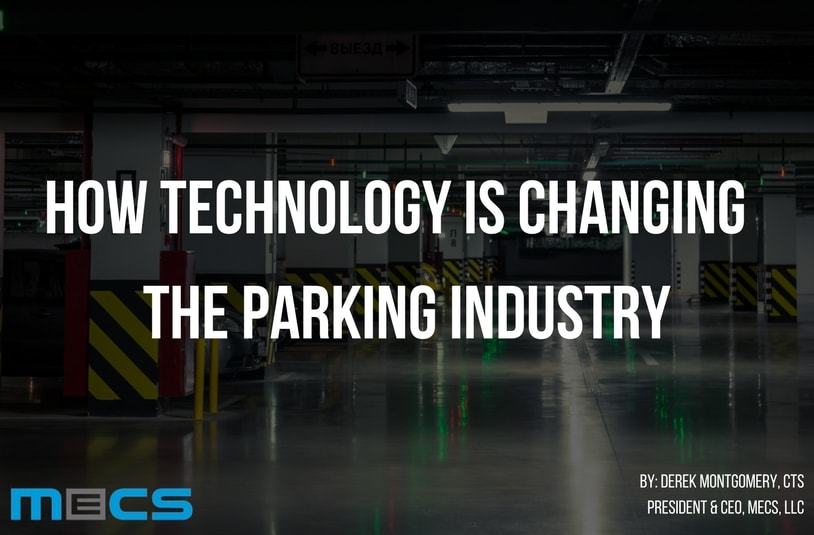 How Technology Is Changing the Parking Industry