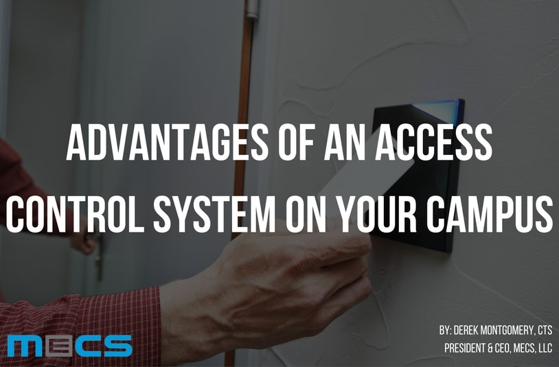 Advantages of an Access Control System on Your Campus