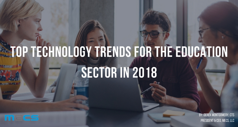 Top Technology Trends for the Education Sector in 2018