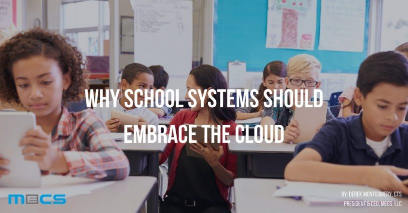 Why School Systems Should Embrace the Cloud