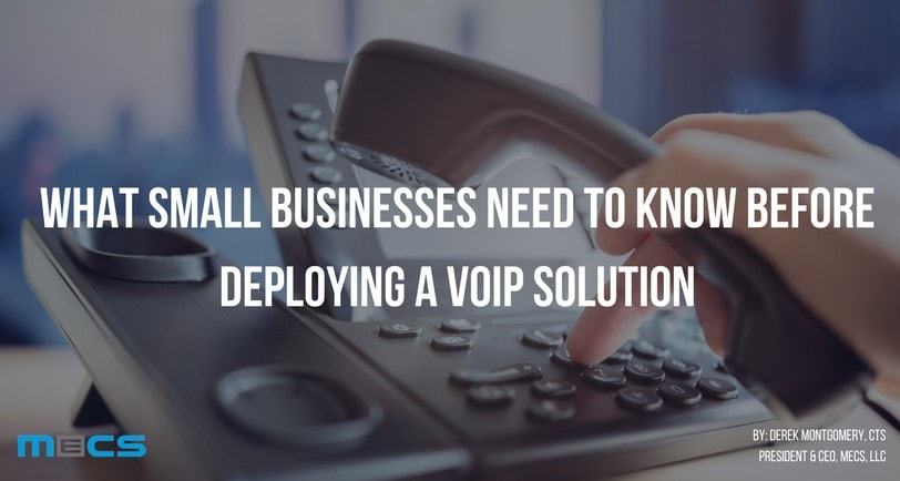 What Small Businesses Need to Know Before Deploying a VoIP Solution